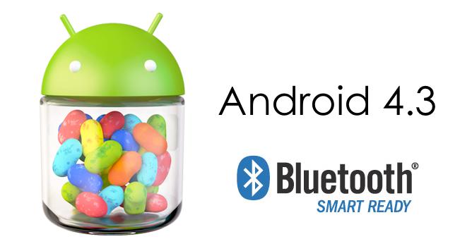 本日発表されたAndroid 4.3「Bluetooth SMART READY」を標準サポート。ようやくAndroidスマートフォンで健康系アクセサリが…!